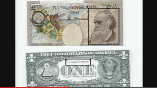 イギリスとアメリカの紙幣の比較 (イギリスの紙幣にはチャールズ・ダーウィンの肖像/アメリカの紙幣にはIN GOD WE TRUST の文字)