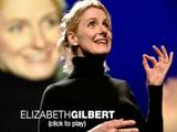創造性をはぐくむには/Elizabeth Gilbert(エリザベス・ギルバート)