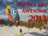鳥肌立ちまくり映像集!自分の能力に限界を決めない人たち/PEOPLE ARE AWESOME 2013