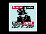 魂の反原発ソング/FRYING DUTCHMAN(フライングダッチマン)の「human ERROR(ヒューマンエラー)」